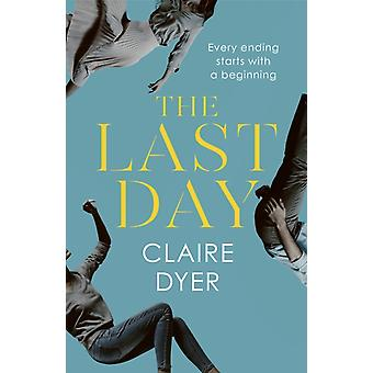 Last Day by Claire Dyer