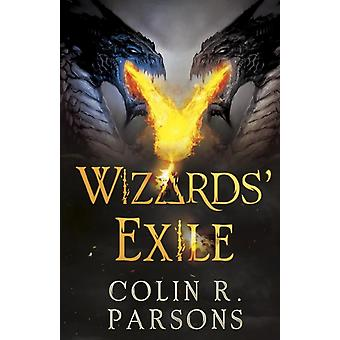 Wizards Exile by Colin R Parsons