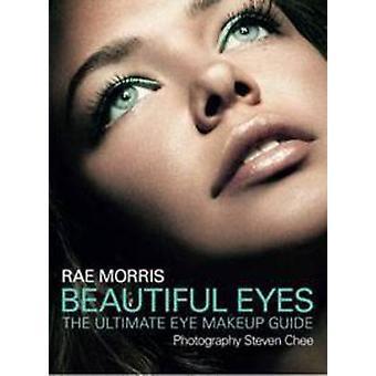 Lindos olhos - o guia de maquiagem olho final por Rae Morris - Steven