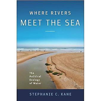 Where Rivers Meet the Sea