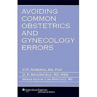 Avoiding Common Obstetrics and Gynecology Errors