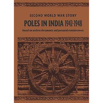 Poles in India 19421948 Second World War Story by Glazer & Teresa