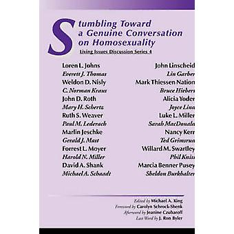Stumbling Toward a Genuine Conversation on Homosexuality by King & Michael A.