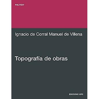 Topografa de Obras by Corral Manuel De Villena & Ignacio