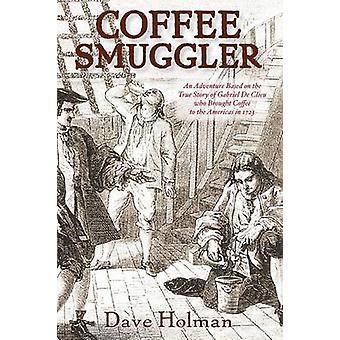 Coffee Smuggler by Holman & Dave