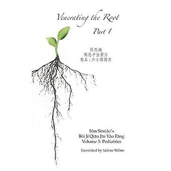 Venerating The Root Part 1 by Wilms & Sabine