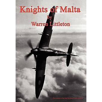 Knights of Malta by Littleton & Warren