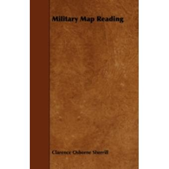 Military Map Reading by Sherrill & Clarence Osborne