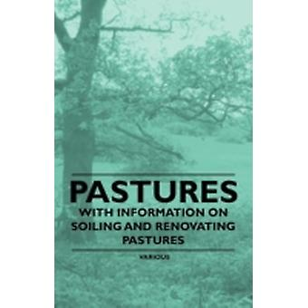 Pastures  With Information on Soiling and Renovating Pastures by Storer & F. H.