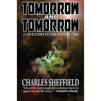 Tomorrow and Tomorrow by Sheffield & Charles