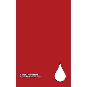 Tears poetry by Saadi Volume 2 by Kiarostami & Abbas