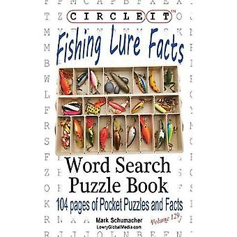 Circle It Fishing Lure Facts Word Search Puzzle Book by Lowry Global Media LLC