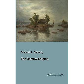 The Darrow Enigma by Severy & Melvin L.