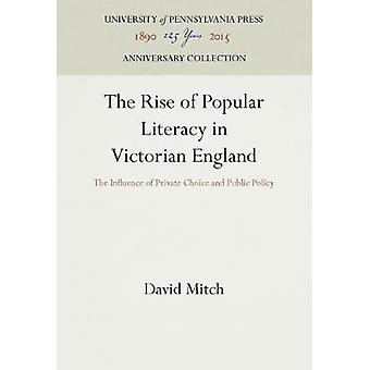 The Rise of Popular Literacy in Victorian England by Mitch & David