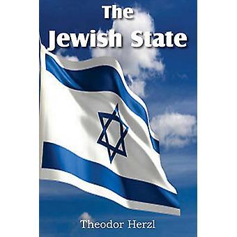 The Jewish State by Herzl & Theodor