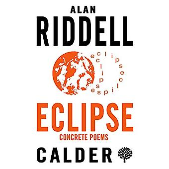 Eclipse - Concrete Poems by Alan Riddell - 9780714549149 Book