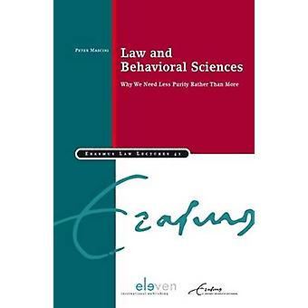 Law and Behavioral Sciences - Why We Need Less Purity Rather Than More