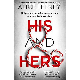 His and Hers by Alice Feeney - 9780008370947 Book