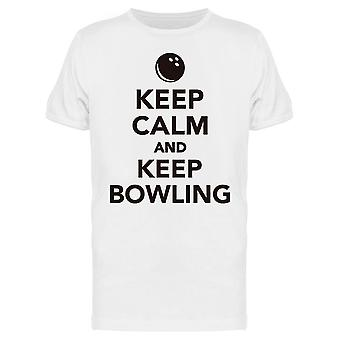 Keep Calm And Keep Bowling Tee Men's -Image by Shutterstock