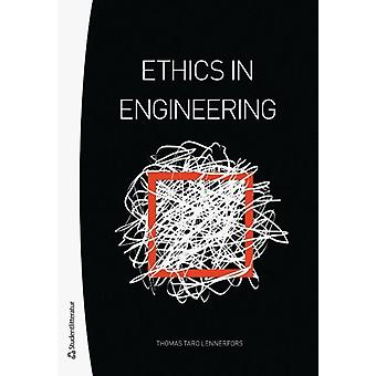 Ethics in Engineering by Thomas Taro Lennerfors