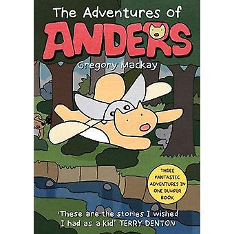 The Adventures of Anders by Gregory Mackay - 9781911631606 Book