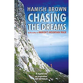 Chasing the Dreams by Hamish Brown - 9781912240784 Book