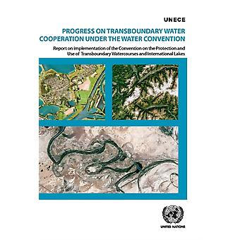 Progress on transboundary water cooperation under the water convention by United Nations Economic Commission for Europe