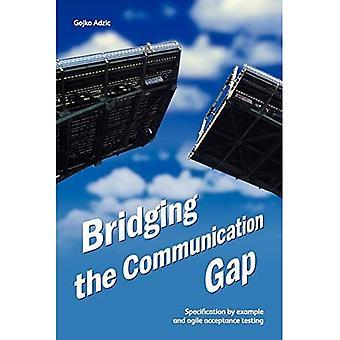 Combler l'écart de communication : spécification par exemple et tests d'acceptation agiles