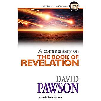A Commentary on the Book of Revelation by David Pawson - 978190988625