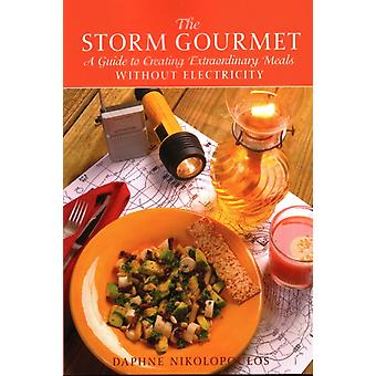 The Storm Gourmet by Daphne Nikolopoulos