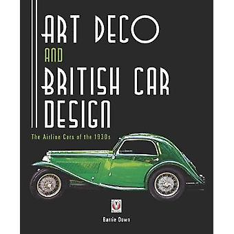 Art Deco and British Car Design The Airline Cars of the 1930s