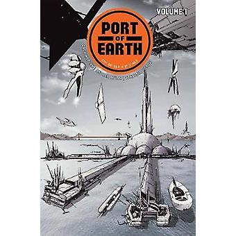 Port de la terre, Volume 1