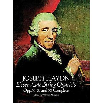 Elf Späte Streichquartette Op. 74 76 und 77 Altmann 4 von Joseph Haydn