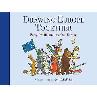 Drawing Europe Together Fortyfive Illustrators One Europe