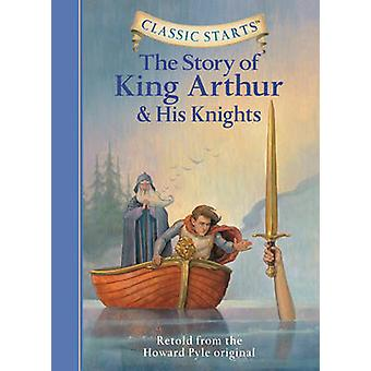The Story of King Arthur and His Knights - Retold from the Howard Pyle