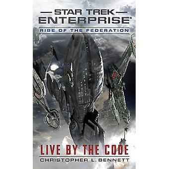 Powstanie Federacji - żyć kodu przez Christopher L. Bennett -