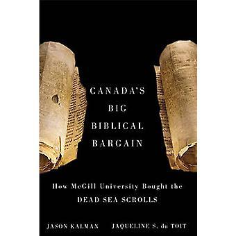 Canada's Big Biblical Bargain - How McGill University Bought the Dead