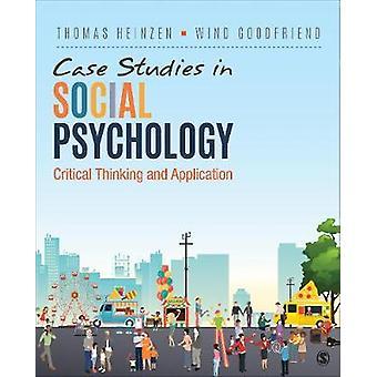 Estudios de caso en Psicología Social - crítica, pensamiento y aplicación