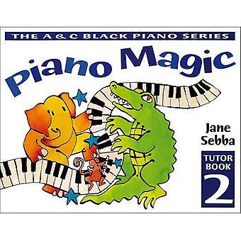 Magische Klavierschule: BK 2 (Piano Magic)