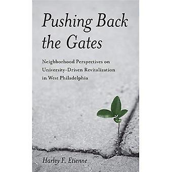 Trycka tillbaka portarna: stadsdelen perspektiv på universitet-Driven vitalisering i västra Philadelphia (Philadelphia...