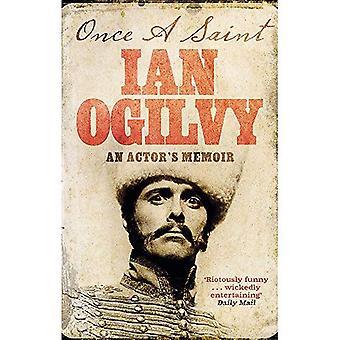 Once A Saint: An Actor's Memoir