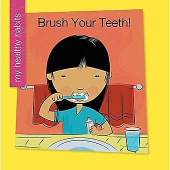 Brossez-vous les dents (ma bibliothèque début: mes habitudes saines)