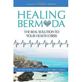 Healing Bermuda: The Real Solution to Your Health Crisis