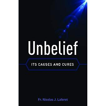 Unbelief: Its Causes and Cure