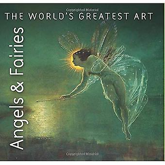 Angels & Fairies (The World's Greatest Art)