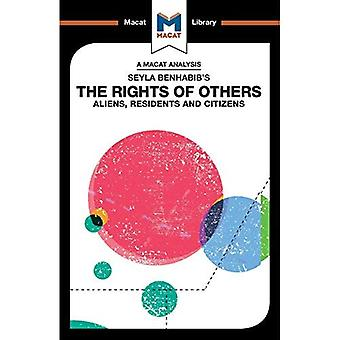 Seyla Benhabib's The Rights� of Others: Aliens, Residents, and Citizens (The Macat Library)