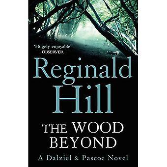 Das Holz darüber hinaus (Dalziel & Pascoe Roman)