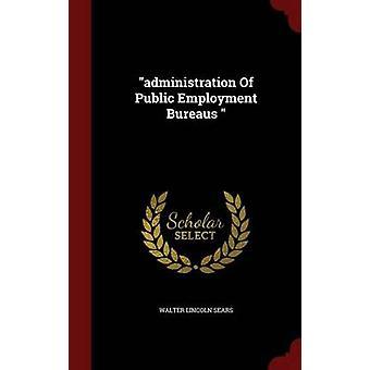 administration Of Public emploi bureaux par Sears & Walter Lincoln