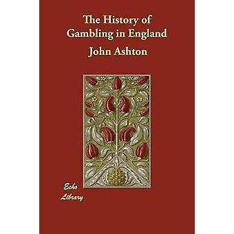 La historia de las apuestas en Inglaterra por Ashton y John