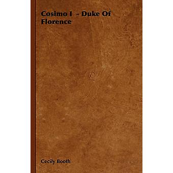Cosimo I duc de Florence par Booth & Cecily
